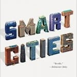 6. Smart Cities Big Data, Civic Hackers, and the Quest for the New Utopia by Anthony M. Townsend